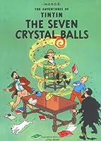 The Seven Crystal Balls (The Adventures of Tintin: Original Classic)