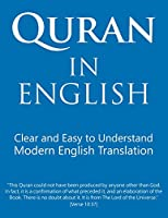 Quran in English: Clear, Pure, Easy to Read, in Modern English