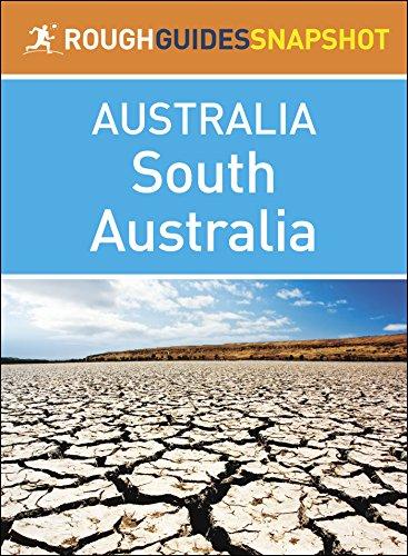 Rough Guides Snapshots Australia: South Australia