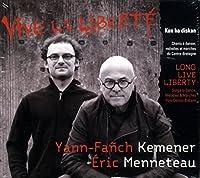 Long Live Liberty by Yann-Fanch Kemener (2013-05-03)