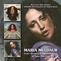 Sweet Harmony / Southern Winds / Open Your Eyes by Maria Muldaur