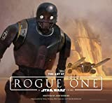 The Art of Rogue One: A Star Wars Story (Star W...