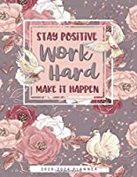 Stay Positive Work Hard Make it Happen 2020 - 2024 Planner: A Motivational Five Year Monthly Agenda and Calendar