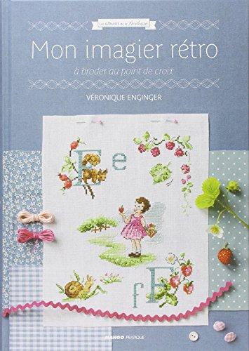 MANGO 〈Mon Imagier Retro〉 クロスステッチ図案集-フランス語 15017/1