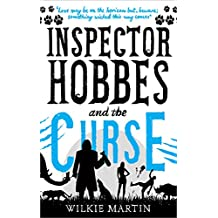 Inspector Hobbes and the Curse: A Comedy Crime Fantasy (unhuman Book 2)