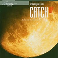 Catch Up: Paul Fuchs(Perc), Schlichtig(Va)