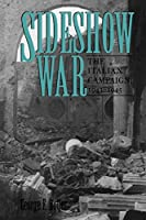 Sideshow War: The Italian Campaign, 1943-1945 (Williams-Ford Texas A&M University Military History)