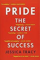 Pride: The Secret of Success
