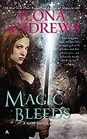 Magic Bleeds (Kate Daniels)