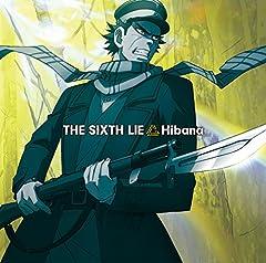 THE SIXTH LIE「Hibana」のジャケット画像
