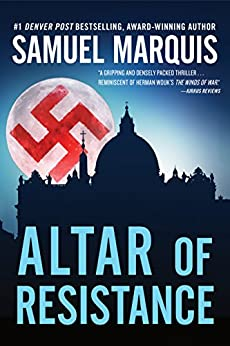 Altar of Resistance (World War Two Series Book 2) by [Marquis, Samuel]