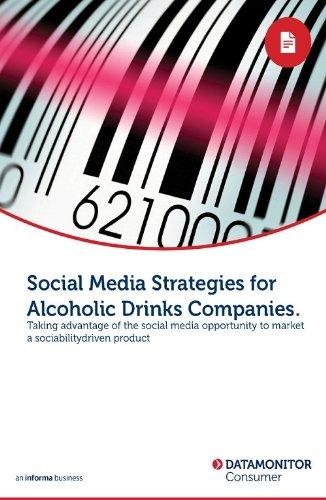 Social Media Strategies for Alcoholic Drinks Companies (English Edition)