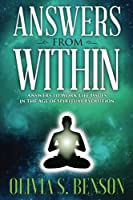 Answers from Within: Answers to Work Life Issues in the Age of Spiritual Evolution