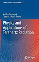 Physics and Applications of Terahertz Radiation (Springer Series in Optical Sciences)