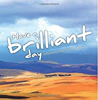 Have a brilliant day: Reflections on life by Ulf Lidman [並行輸入品]