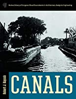 Canals (Library of Congress Visual Sourcebooks) [並行輸入品]