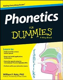 Phonetics For Dummies by [Katz, William F.]