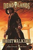 Ghostwalkers (Deadlands)