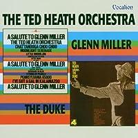 Salute to Glenn Miller / Ted Salutes the Duke