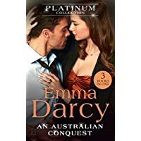 The Platinum Collection: An Australian Conquest: The Incorrigible Playboy/His Most Exquisite Conquest/His Bought Mistress (The Australians) (Mills & Boon M&B)
