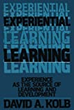 Experiential Learning: Experience as the Source of Learning and Development