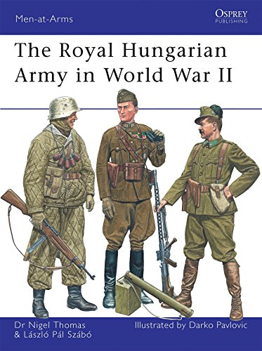 The Royal Hungarian Army in World War II (Men-at-Arms)