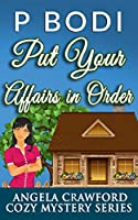 Put Your Affairs In Order: Angela Crawford Cozy Mystery Series