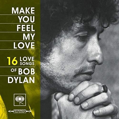 Make You Feel My Love: 16 Love...