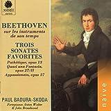 Beethoven sur les instruments de son temps: Trois sonates favorites