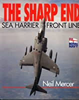 The Sharp End: Sea Harrier Front Line Operations