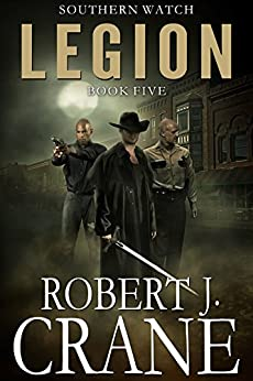 Legion (Southern Watch Book 5) by [Crane, Robert J.]