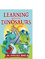 Learning with the Dinosaurs: An Activity Book [並行輸入品]