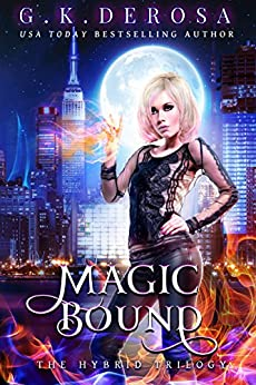 Magic Bound: The Hybrid Trilogy by [DeRosa, G.K.]