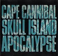 Cape Cannibal Skull Island Apo