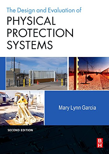 Download Design and Evaluation of Physical Protection Systems, Second Edition 075068352X
