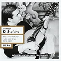 Di Stefano the complete Italian Radio recordings by G.Di Stefano/Tebaldi/Taddei/Carioso 1952-56 (2008-09-08)