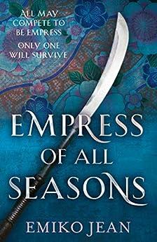 Empress of all Seasons by [Jean, Emiko]