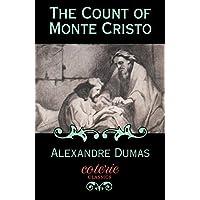 The Count of Monte Cristo (Coterie Classics)