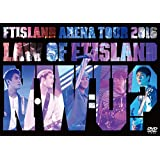 Arena Tour 2016 -Law of FTISLAND:N.W.U- [DVD]