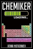 Chemiker Loading… Azubi Notizbuch: 120 Seiten Kariert im Format A5 (6x9 Zoll) mit Soft Cover Glaenzend.