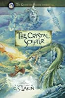 The Crystal Scepter (Gates of Heaven)