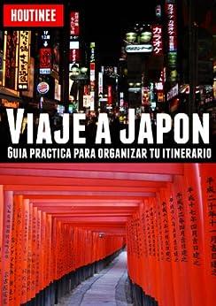 [Garcia, Ivan Benito]のViaje a Japón - Turismo fácil y por tu cuenta (Spanish Edition)