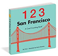 123 San Francisco: A Cool Counting Book