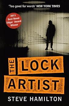 [Hamilton, Steve]のThe Lock Artist (English Edition)