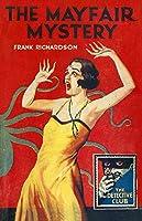 The Mayfair Mystery: 2835 Mayfair (Detective Club Crime Classics)