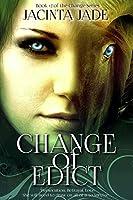 Change of Edict (The Change Series)