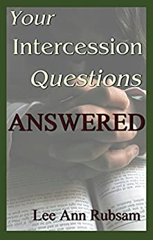 Your Intercession Questions Answered by [Rubsam, Lee Ann]