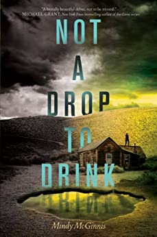 Not a Drop to Drink by [McGinnis, Mindy]