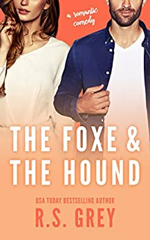 The Foxe & the Hound by [Grey, R.S.]