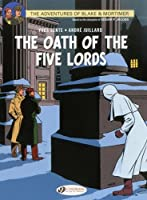 The Oath of the Five Lords (Blake & Mortimer) by Yves Sente Andre Juillard(2014-07-07)